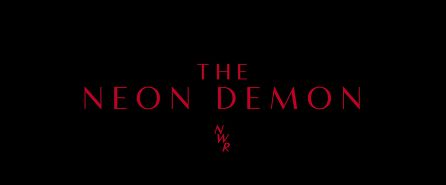 (7) The Neon Demon (Nicolas Winding Refn, 2016)